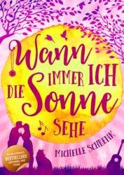 Michelle Schrenk - Wann immer ich die Sonne sehe